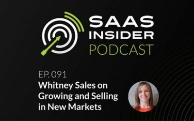 SaaS Insider Podcast: Growing and selling in new markets