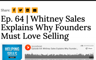 Service Rocket Ep. 64 | Whitney Sales Explains Why Founders Must Love Selling