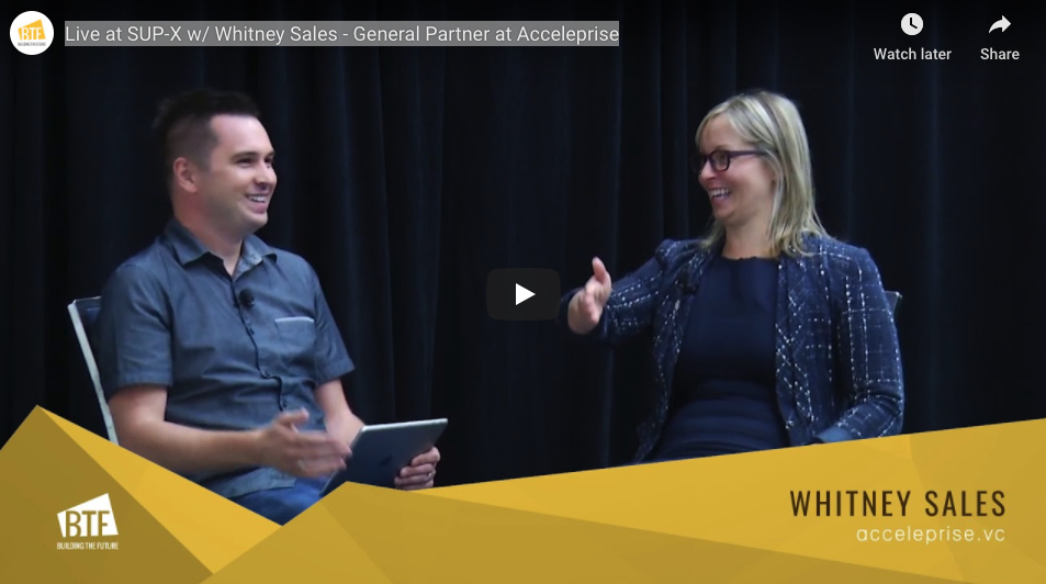 Live at SUP-X w/ Whitney Sales - General Partner at Forum Ventures