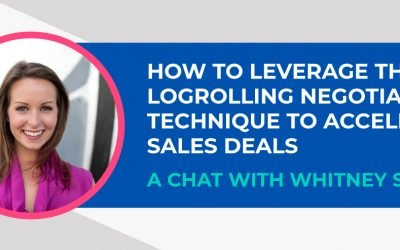 How to Leverage the Logrolling Negotiation Technique to Accelerate Sales Deals