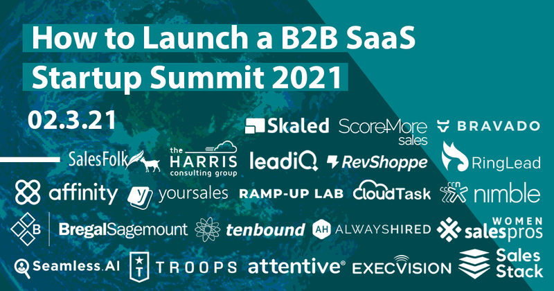 How to Launch a B2B SaaS Startup Virtual Summit 2021