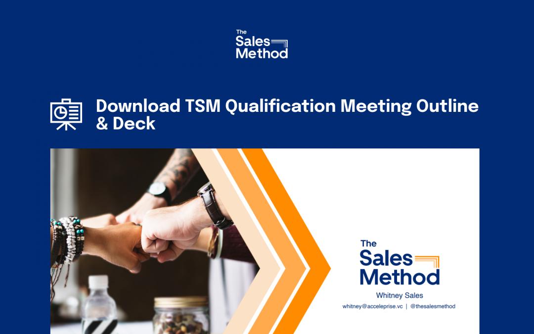 Download TSM Qualification Meeting Outline & Deck